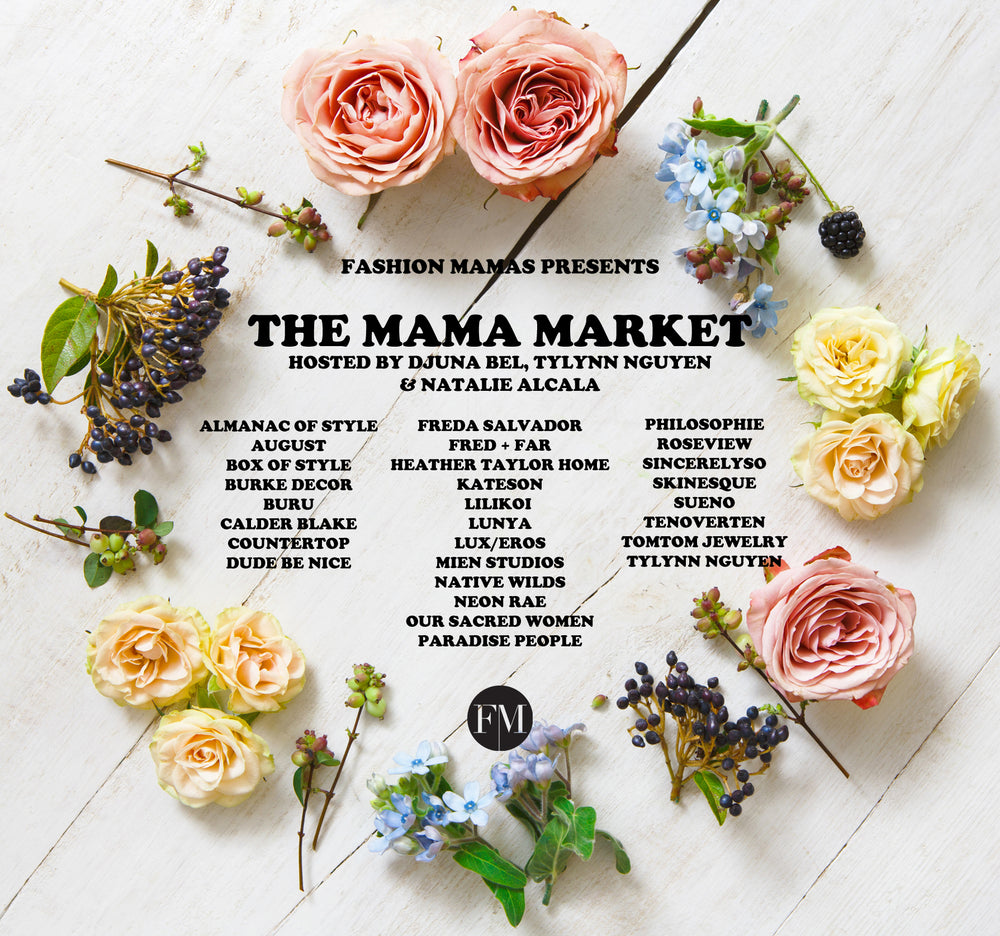 Join us for The Mama Market on October 14th in Los Angeles!