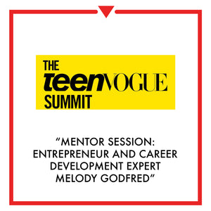 Article on Teen Vogue Summit - Mentor Session: Entrepreneur and Career Development Expert Melody ...