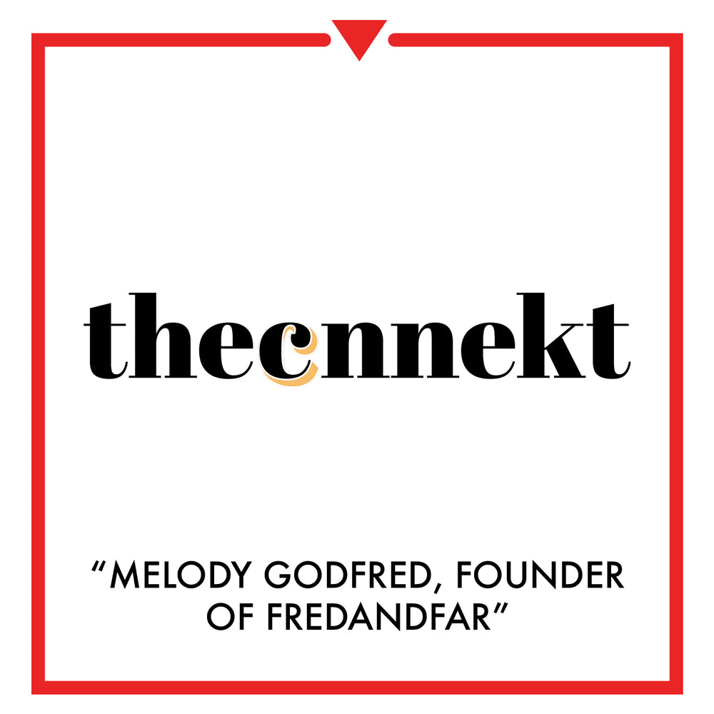 the cnnekt - melody godfred, founder of fred and far
