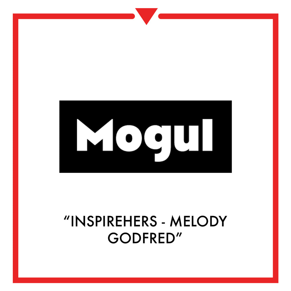 Mogul - InspireHers - Melody Godfred