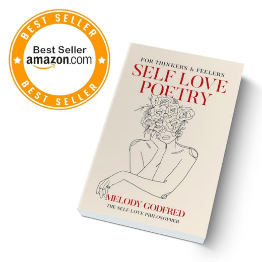 Self Love Poetry for Thinkers & Feelers