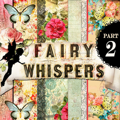 Fairy Whispers Part 2