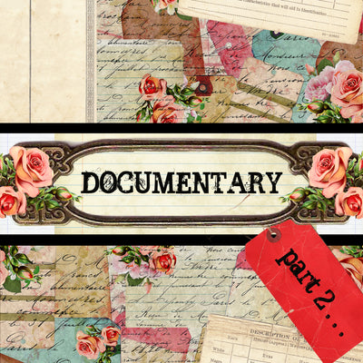 Documentary Part 2 - Digital Paper Collection