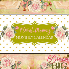 Floral Dreamz Planner Monthly Calendars