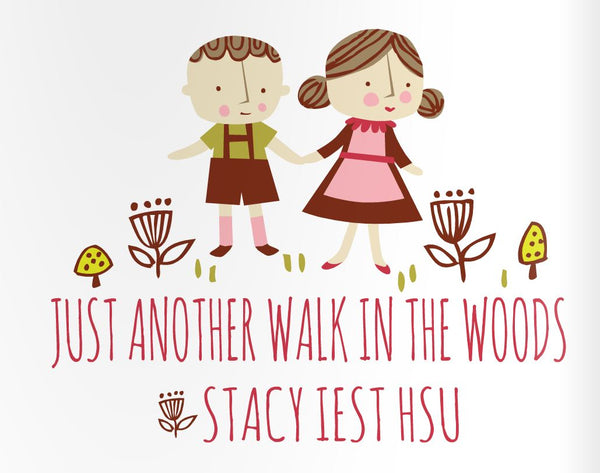 Just Another Walk in the Woods by Stacy Iest Hsu