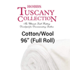 Hobbs Tuscany Premium 80/20 Cotton Wool (Full Roll 30 Yd.) FREE $20 Gift Card (Pre-order: June 2021)