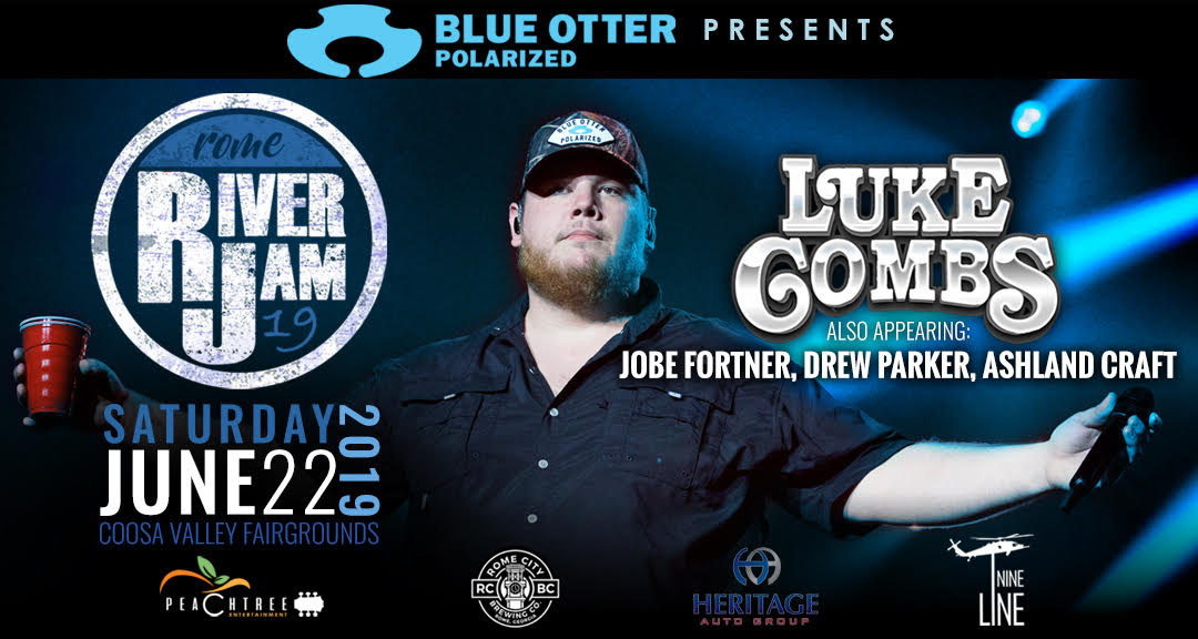 Blue Otter Polarized Presents Luke Combs Rome River Jam 2019