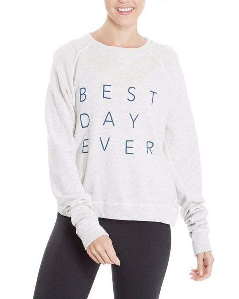"good hYOUman. | Smith Raglan Sleeve ""Best Day Ever"" Sweatshirt 