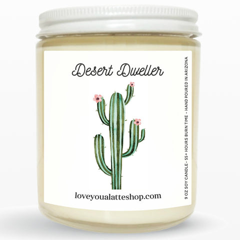 Desert Dweller 9 oz or 16 oz Soy Hand Poured Candle