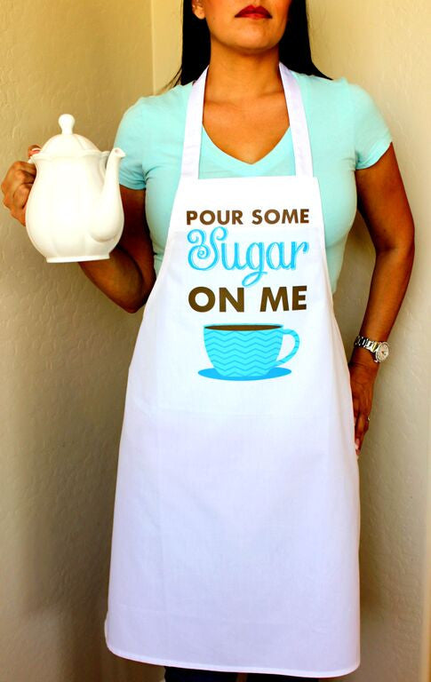 Pour Some Sugar on Me Apron
