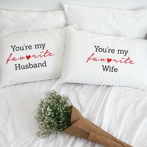 You're My Favorite Husband & Wife Pillowcase Set