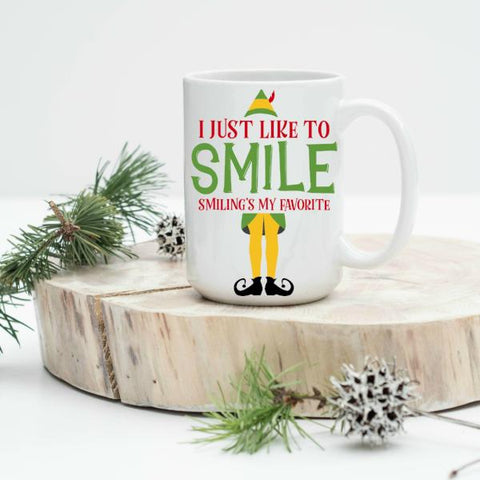 I Just Like to Smile Smiling is my Favorite 15 oz Mug