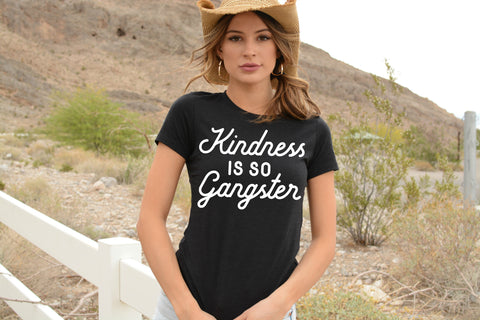Kindness is so Gangster Unisex T Shirt
