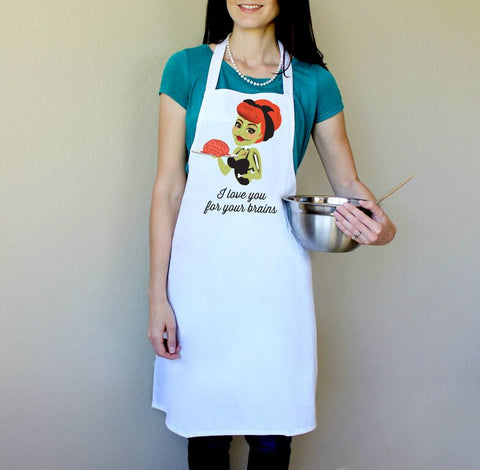 I Love You for Your Brains Halloween Apron