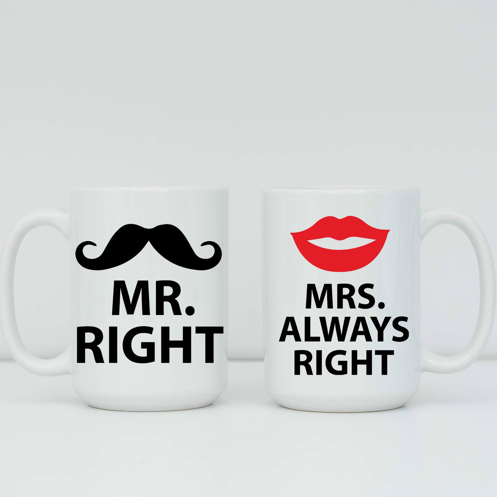 Mr. Right & Mrs. Always Right 15 oz Mug Set