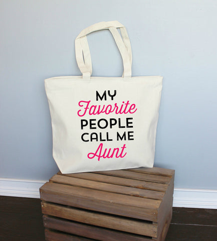 My Favorite People Call Me Aunt XL Tote Bag