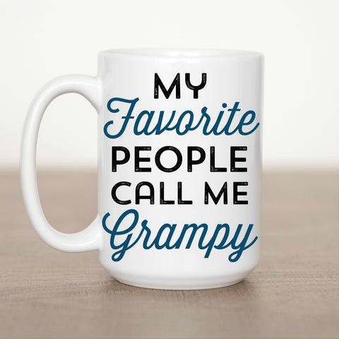 My Favorite People Call Me Grampy 15 oz Mug