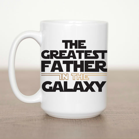 The Greatest Father in the Galaxy 15 oz Mug