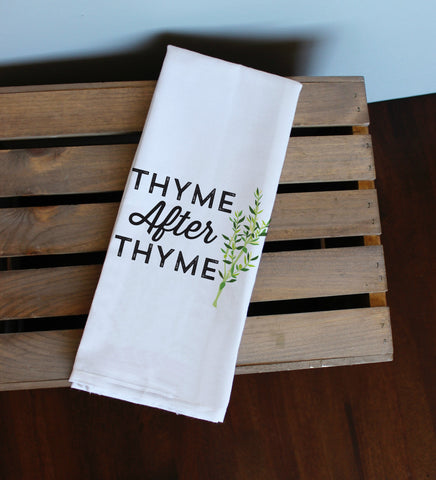 Thyme After Thyme Kitchen Towel, Tea Towel, Flour Sack