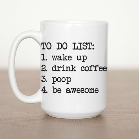 To Do List 15 oz Mug