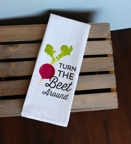 Turn The Beet Around Kitchen Towel, Tea Towel, Flour Sack