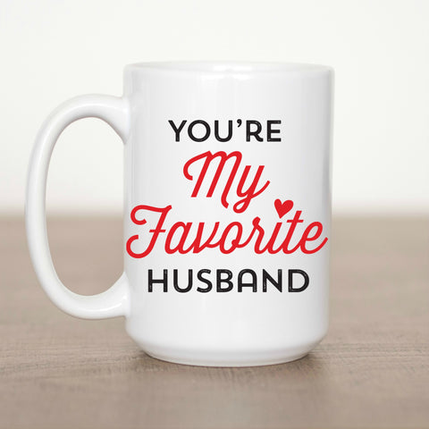 You're My Favorite Husband 15 oz Mug