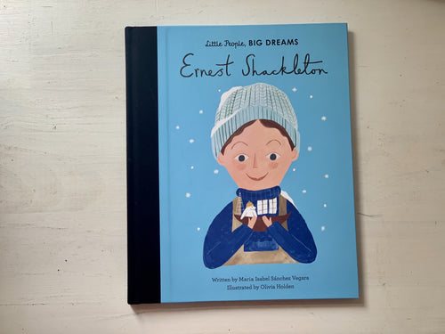 Little People Big Dreams, Shop Local, Ernest Shackleton,