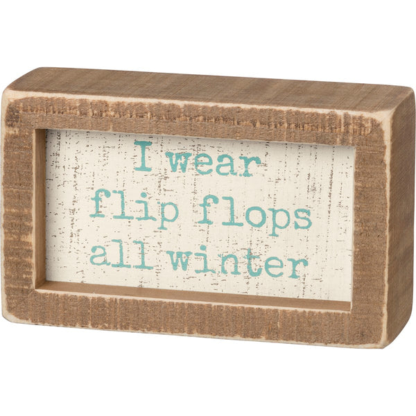 Flip Flops All Winter Box Sign