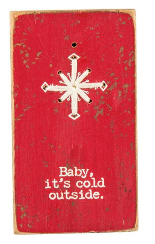 Baby, It's Cold Outside Stitched Magnet