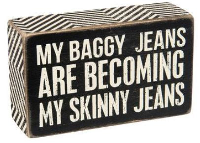 Baggy Jeans Box Sign