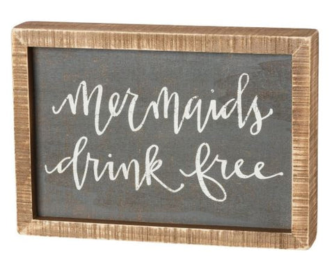 Mermaids Drink Free Inset Box Sign