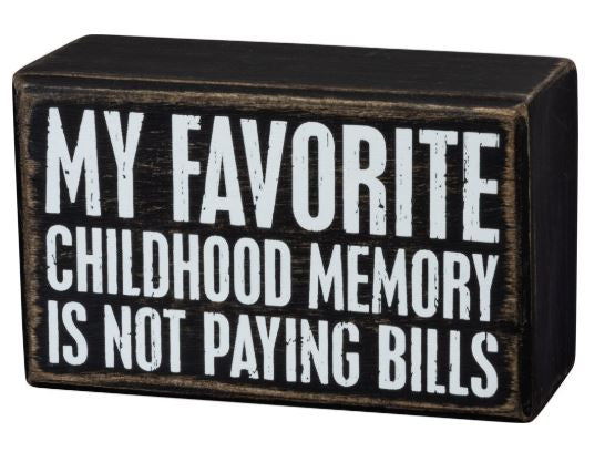 My Favorite Childhood Memory Box Sign