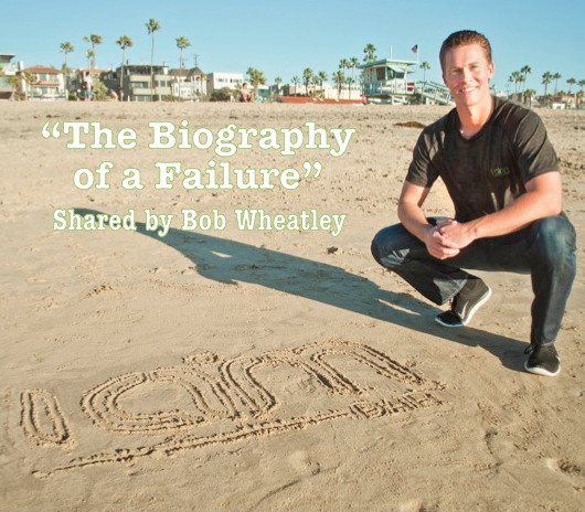 Biography of a Failure
