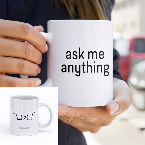 Ask me Anything Mug