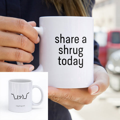 Classic White Mug - Share a Shrug Today