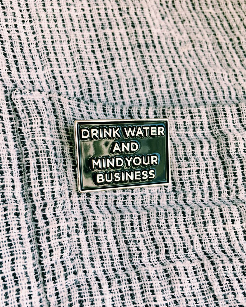 Drink Water Pin