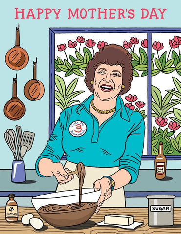 Julia Child Mother's Day Greeting Card