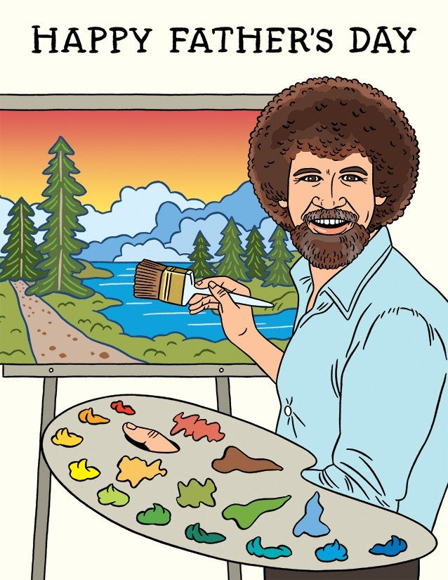 Bob Ross Father's Day - The Found Greeting Card - Ottawa, Canada