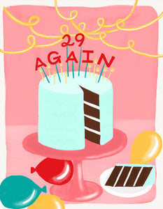 29 Again Greeting Card