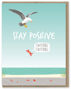 Stay Positive - Modern Printed Matter Greeting Card - Ottawa, Canada