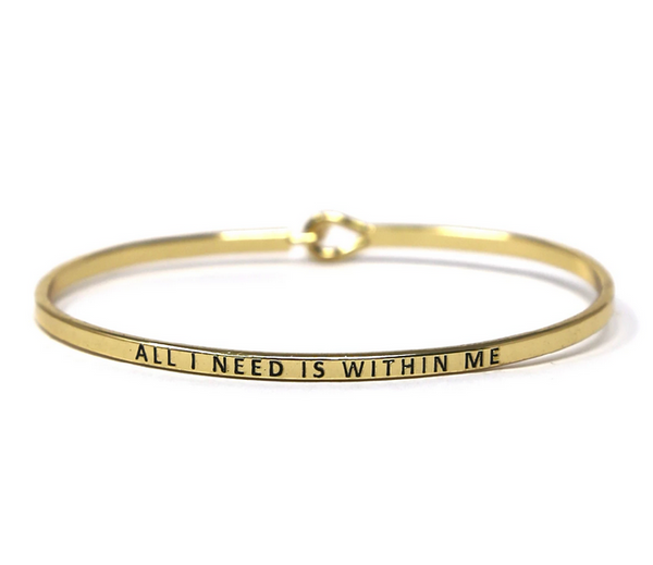 All I Need Is Within Me Bracelet