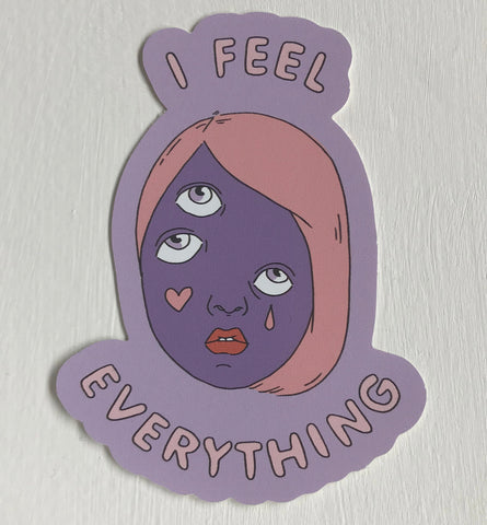I Feel Everything Purple Sticker
