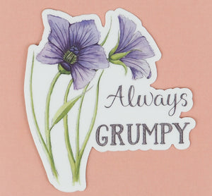Always Grumpy Sticker