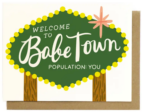 Babe Town Greeting Card