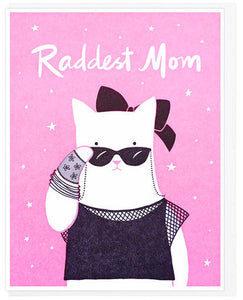 Raddest Mom - Lucky Horse Press Greeting Card - Ottawa, Canada