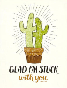 Stuck With You Greeting Card