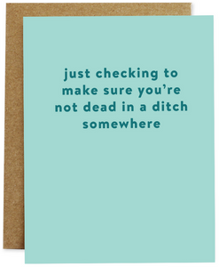 Ditch Greeting Card