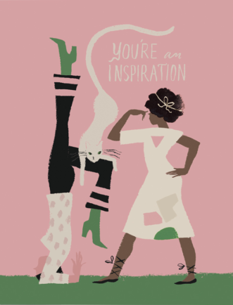 You're An Inspiration Greeting Card