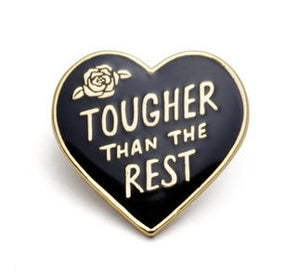 Tougher Heart Enamel Pin