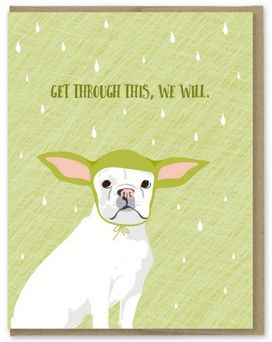 Get Through This Yoda Dog Greeting Card
